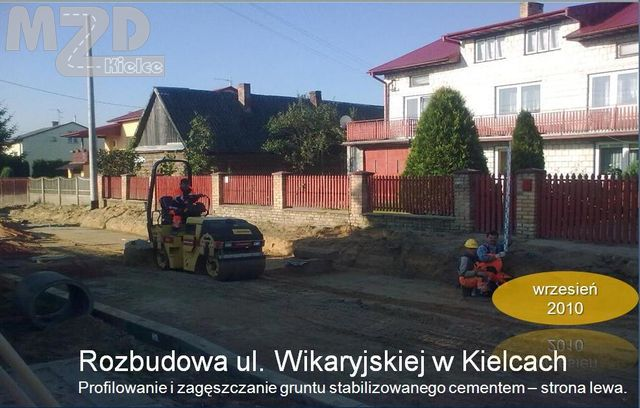 Oglądasz zdjęcia z artykułu: Rozbudowa ul. Zagórskiej (od ul.Szczecińskiej do ul. Prostej), Rozbudowa ul. Wikaryjskiej